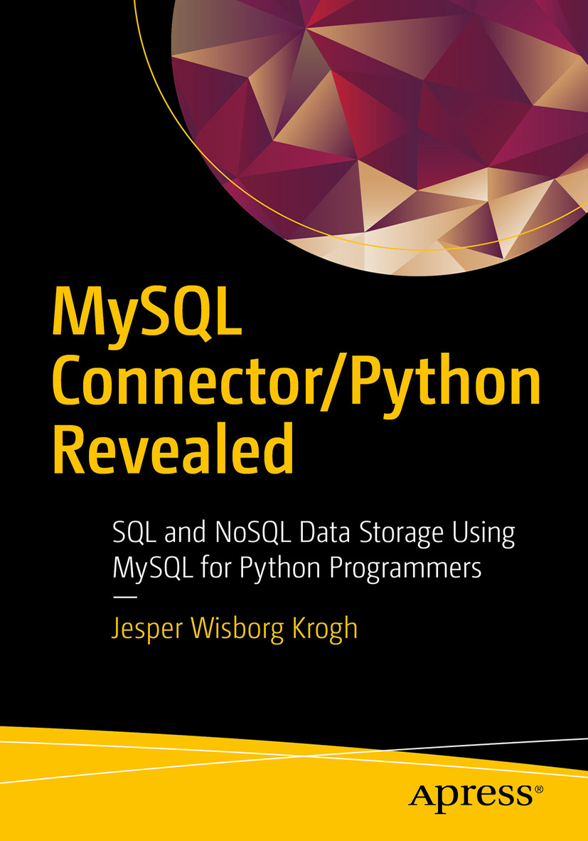 The cover for MySQL Connector/Python Revealed